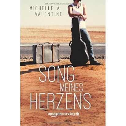 Michelle A Valentine Song meines Herzens Amazon.de ASIN 1503933490