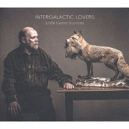 Intergalactic-Lovers_Little-Heavy-Burdens_Amazon.de_ASIN_B071K7SW2X